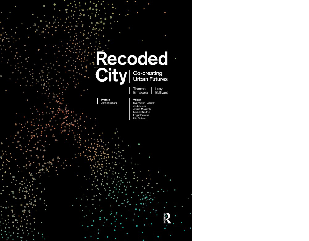 Oculus Book Review: Recoded City: Co-creating Urban Futures